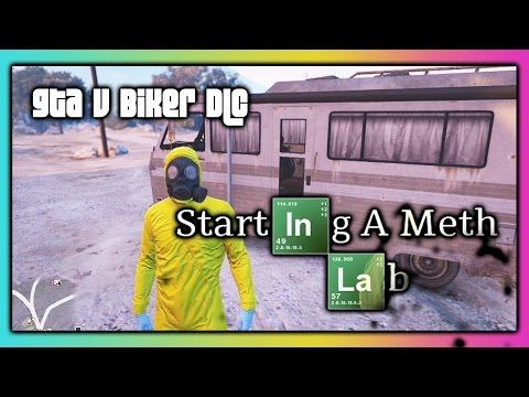 GTA 5 Online :: Starting A Meth Lab :: Biker DLC