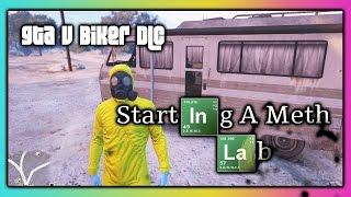 GTA 5 Online :: Starting A Meth Lab :: Biker DLC