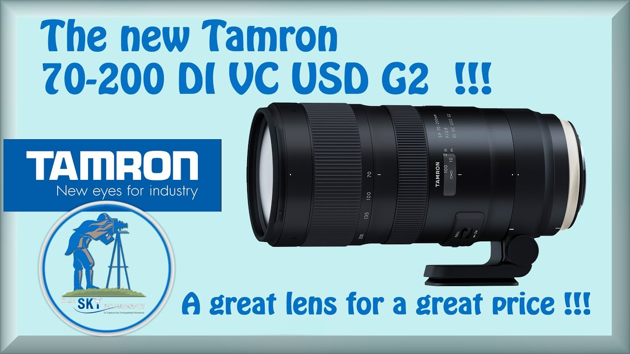 the new tamron 70 200 f2 8 di vc usd g2 great lens for a great price youtube. Black Bedroom Furniture Sets. Home Design Ideas