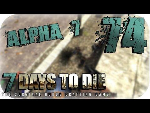 7 Days to Die [Coop] (Alpha 7) #74: Privatsphäre im Internet! [LPT | Deutsch | HD]