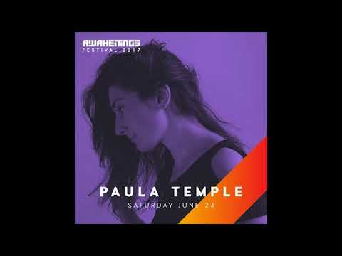 Paula Temple - Awakenings Festival 2017