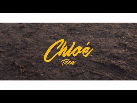 TZEN - Chloé - Official Music Video