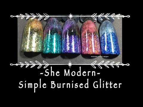 Simple Burnished Glitter : She Modern NEW Nail Art Glitters! ✨✨ || Review and Design