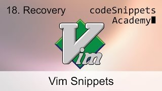 Vim Tutorial 18. File Recovery: :pre, -r