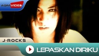 [3.69 MB] J-Rocks - Lepaskan Diriku | Official Music Video