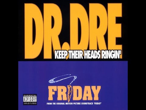 Dr Dre  Keep Their Heads Ringin AUDIO ONLY