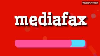 MEDIAFAX - HOW TO PRONOUNCE IT!?