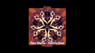 Fuzz Manta - Electric Heat