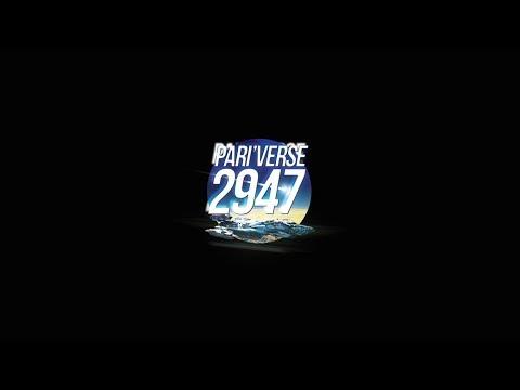 Pari'Verse 2947 - Rétrospective