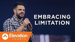 Embracing Limitation | Pastor Steven Furtick thumbnail