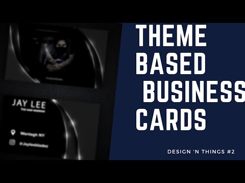 Graphic Design Tutorial - Themed Business Cards | Design 'n Things #2 thumbnail