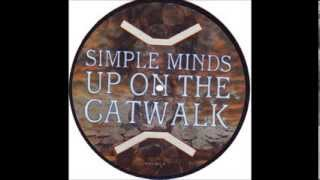 Simple Minds - Up On The Catwalk (Extended Version)