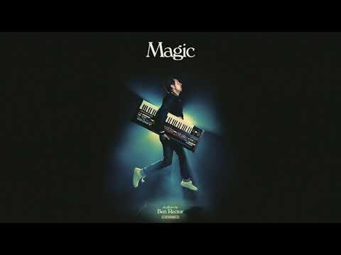 Ben Rector - Extraordinary Magic (official...