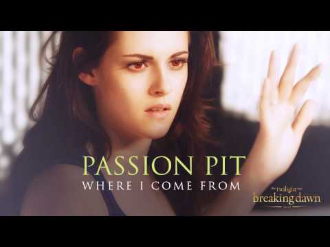 Passion Pit - Where I come from [Breaking Dawn Part 2 - Soundtrack]