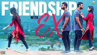 FRIENDSHIP WITH EX || Pakkinti Kurradu || Tamada Media