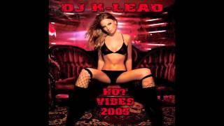 Baixar DJ K-LEAD HOT VIBES 2006 intro (2006)