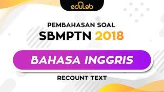Eduscribe : Bahasa Inggris (Recount Text) SBMPTN 2018