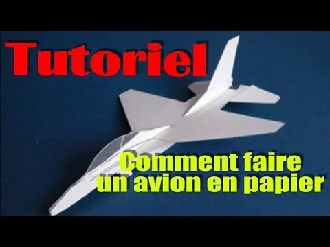 tutoriel comment faire un avion en papier youtube. Black Bedroom Furniture Sets. Home Design Ideas
