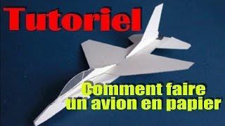 comment construire avion en papier