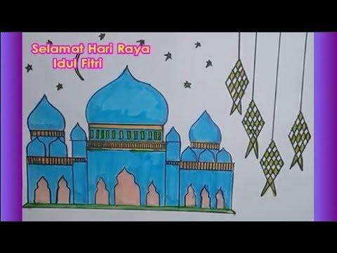 Cara Menggambar Masjid Tema Hari Raya Idul Fitri Youtube