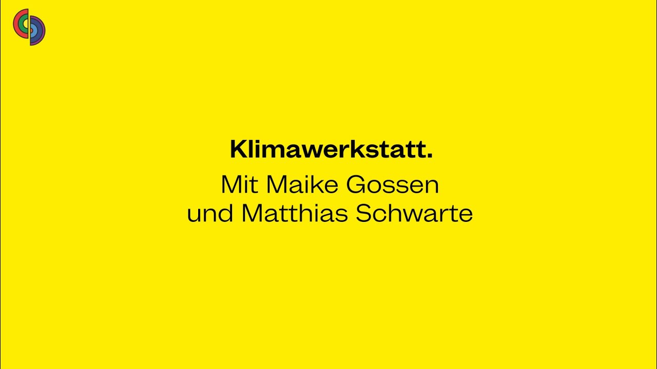 M4F Klimawerkstatt mit Maike Gossen von IÖW, TU Berlin & Matthias Schwarte von Globetrotter