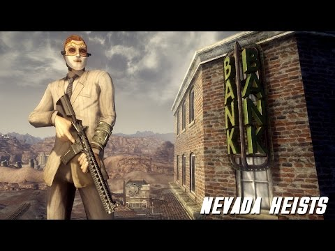 New Vegas Mods: Nevada Heists!