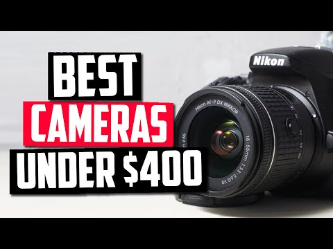 Best Cameras Under $400 In 2020 [Top 5 Picks With Reviews]