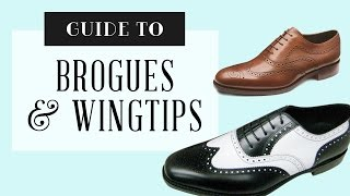 Brogues & Wingtip Shoes Guide : How To Wear, Buying Tips & Style Advice(Learn all about Brogues, Wingtips including Ghillie Brogue Shoes, Semi, half or quarter brogues. http://gentl.mn/brogues-wingtip-guide Today's video is all about ..., 2015-12-23T16:03:03.000Z)