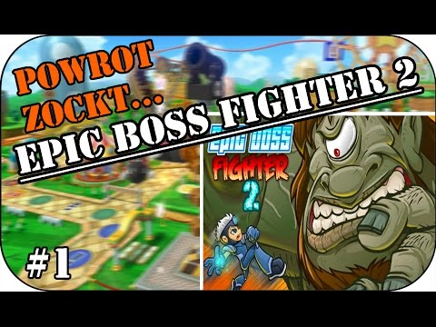 Das ultimative Endgegner Game! Powrot zockt Epic Boss Fighter 2