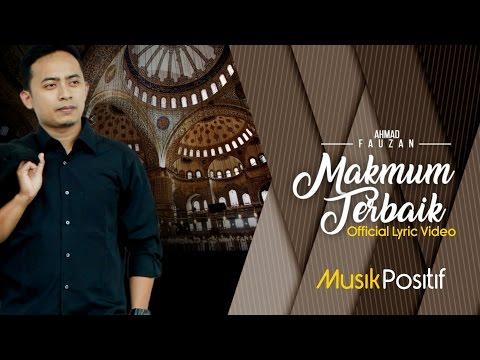 Makmum Terbaik - Ahmad Fauzan (Official Lyric Video)