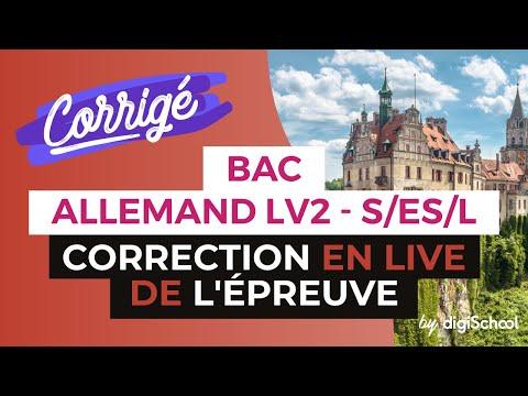 Bac 2017 - Correction en LIVE de l'épreuve d'ALLEMAND LV2 (S, ES, L)