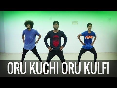 Oru Kuchi Oru Kulfi Dance Cover |...