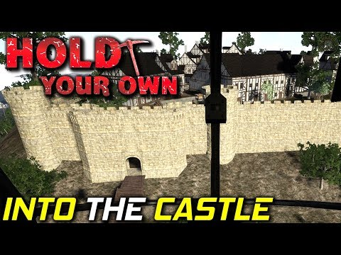 Into The Castle Walls | Hold Your Own Gameplay | S2 EP16