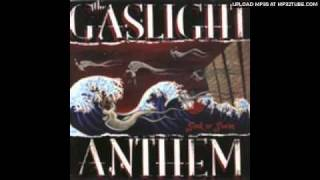 The Gaslight Anthem - Boomboxes And Dictionaries