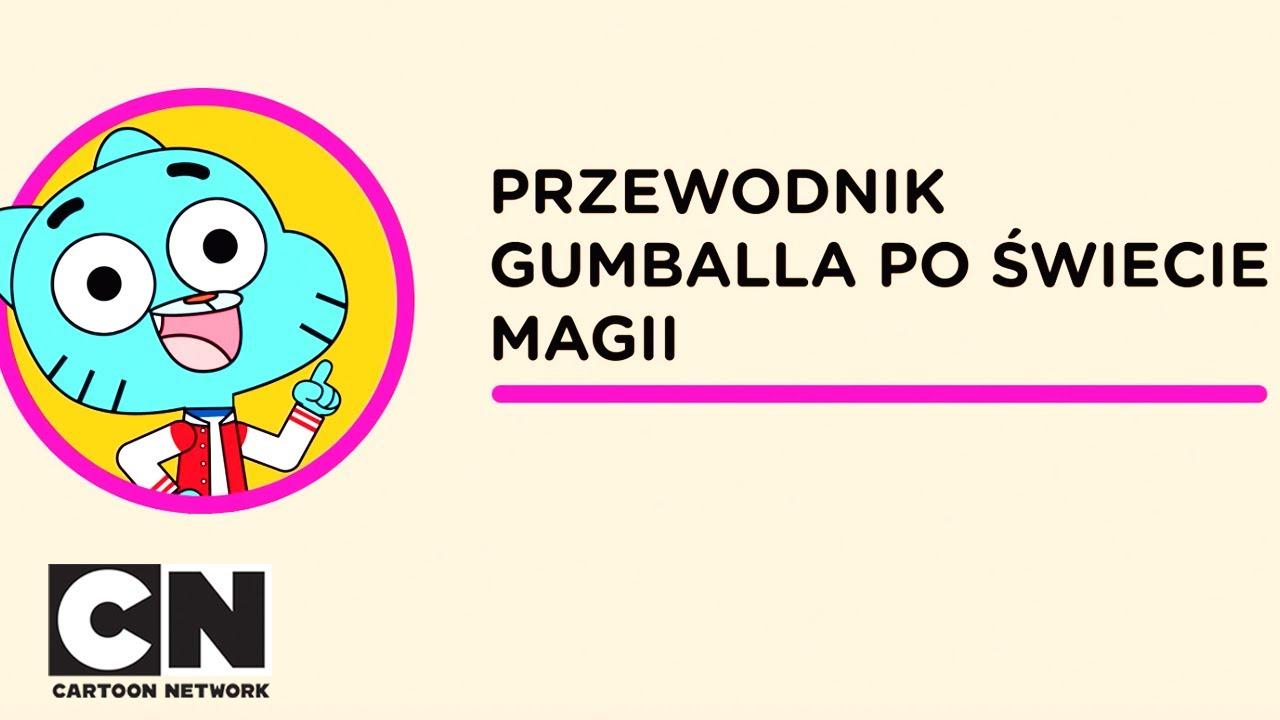 Gumball | Przewodnik Gumballa po świecie magii | Cartoon Network