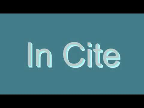 How to Pronounce In Cite