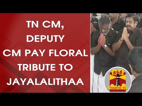TN CM Edappadi Palanisamy, Deputy CM O. Panneerselvam pay floral tribute to Jayalalithaa