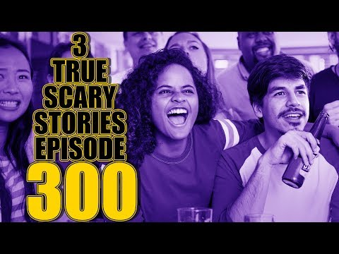 3 TRUE SCARY STORIES EPISODE 300 + Dr Hell & Mr Freezer Q&A