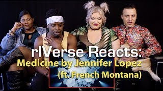 rIVerse Reacts: Medicine by Jennifer Lopez (ft. French Montana) - M/V Reaction