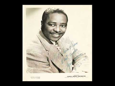 Louis Jordan and His Tympany Five - Aint That Just Like A Woman