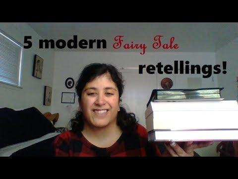 5 Modern Fairy Tale retellings!