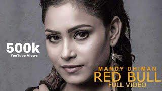 Red Bull (Full Video)   Mandy Dhiman   Soul Rockers   Latest Punjabi Song 2018   Brown Box Muzic