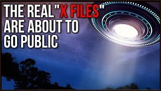 The REAL X Files Are About To Go Public, Why Are So Many People Seeing UFOS? -Tim Pool