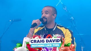 Craig David Nothing Like This Live At Capital S Summertime Ball 2018