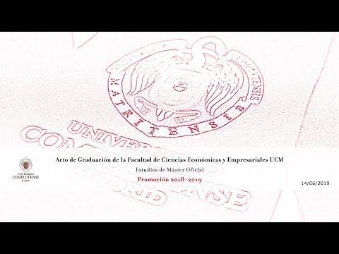 Graduación Másteres Oficiales Facultad De C.C. Económicas Y Empresariales UCM (Promoción 2018-19)