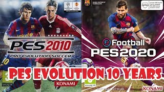 PES EVOLUTION 10 YEARS [2010 - 2020]