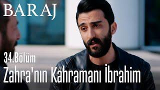 Zahra'nın kahramanı İbrahim - Baraj 34. Bölüm