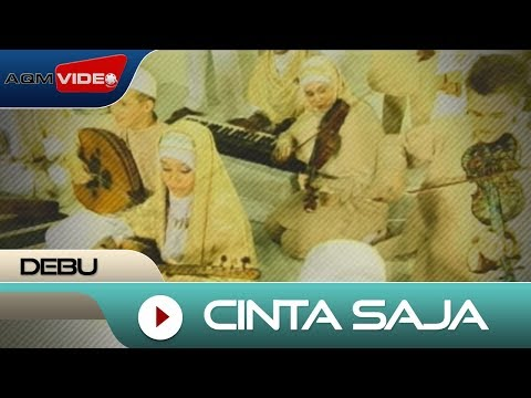 Debu - Cinta Saja | Official Video