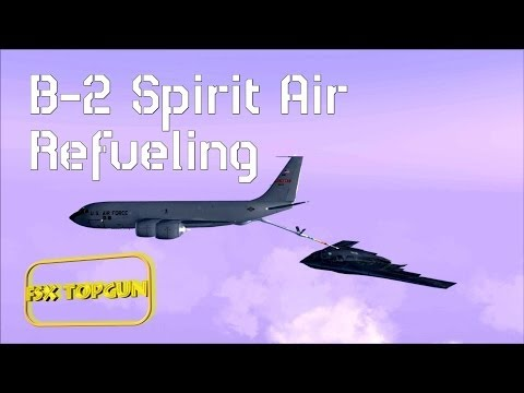 FSX Northrop Grumman B-2 Spirit Stealth Bomber Air Refueling