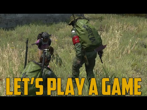 LET'S PLAY A GAME (DayZ Standalone)